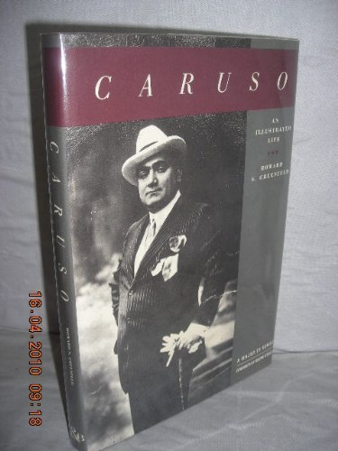 CARUSO: AN ILLUSTRATED LIFE.