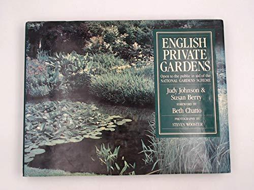 English Private Gardens: Johnson, Judy, Berry,