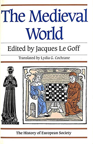 9781855850811: The Medieval World (The history of European society)