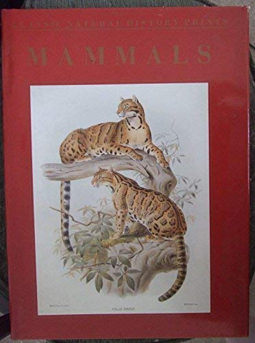 Mammals (Classic Natural History Prints): Dance, S.Peter