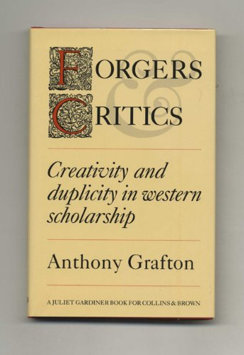 Creativity and duplicity in western scholarship.: GRAFTON, A.,