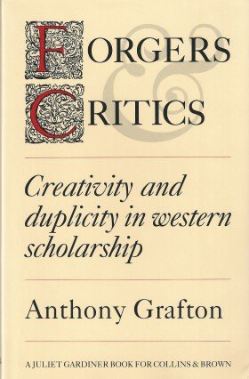 9781855850866: Forgers Critics: Creativity and Duplicity in Western Scholarship - 1st Edition/1st Printing