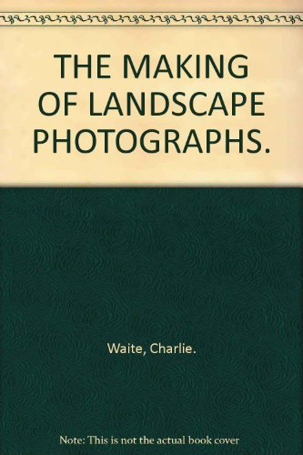 9781855851252: The making of landscape photographs