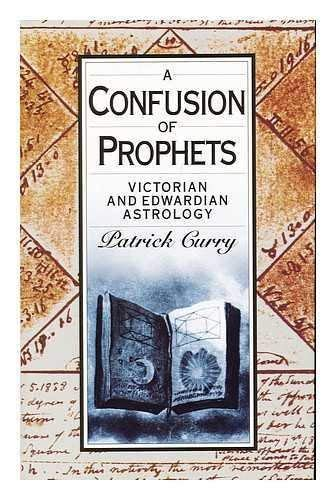 9781855851368: A Confusion of Prophets: Victorian and Edwardian Astrology