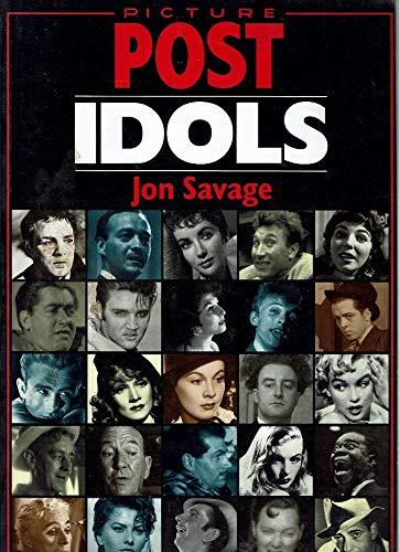"Picture Post"" Idols (""Picture Post"" series): Savage, Jon"