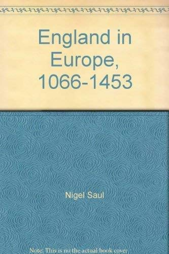 9781855851559: England in Europe, 1066-1453