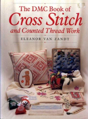 9781855851672: The DMC Book of Cross Stitch and Counted Thread Work