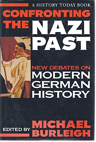 9781855851832: Confronting the Nazi Past (History Today)