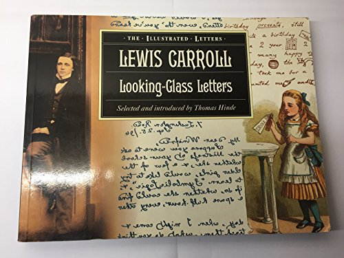 9781855851849: LOOKING GLASS LETTERS (The illustrated letters)