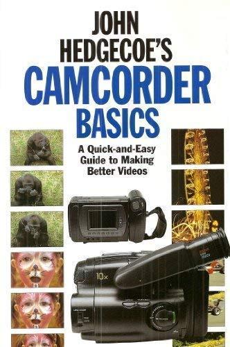 9781855852174: John Hedgecoe's Camcorder Basics