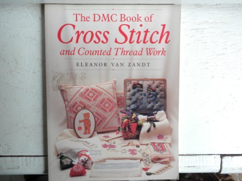 9781855852273: The DMC Book of Cross Stitch and Counted Thread Work
