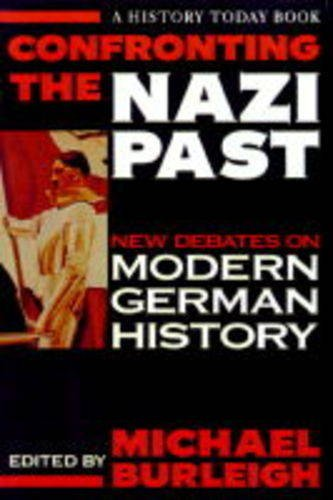 9781855854116: Confronting the Nazi Past (History Today)