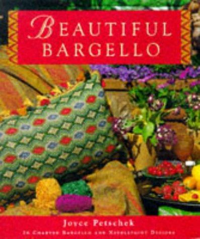 BEAUTIFUL BARGELLO: 26 CHARTED NEEDLEPOINT AND BARGELLO DESIGNS: JOYCE S. PETSCHEK