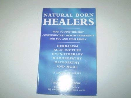 9781855854468: NATURAL BORN HEALERS (A Channel Four Book)