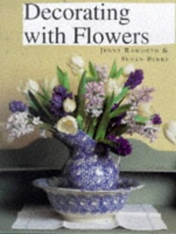9781855854604: Decorating with Flowers