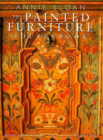 Painted Furniture Sourcebook: Annie Sloan