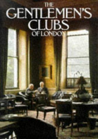 The Gentlemen's Clubs of London: Lewis; Lejeune