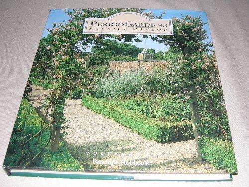 Period Gardens: Patrick Taylor