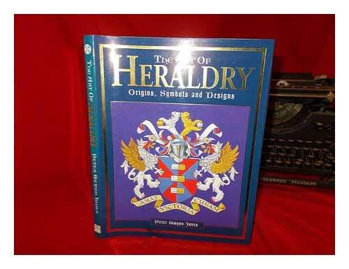 9781855855601: The Art of Heraldry: Origins, Symbols and Designs