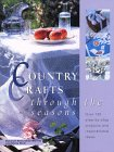 9781855856844: Country Crafts Through the Seasons
