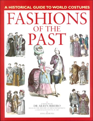 9781855857278: Fashions of the Past (Historical Guide to World Costumes)