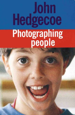 Photographing People (9781855857636) by John Hedgecoe