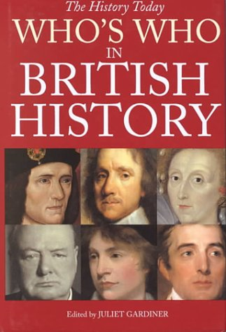 9781855857711: Who's Who in British History