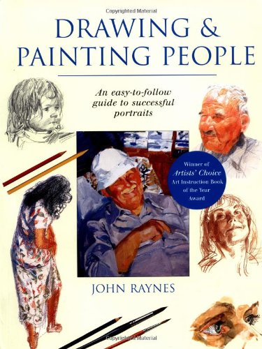 9781855857858: Drawing & Painting People: An Easy-to-Follow Guide to Successful Portraits