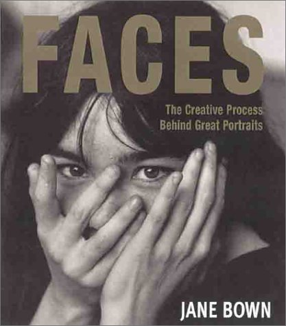 9781855857896: Faces: The Creative Process Behind Great Portraits