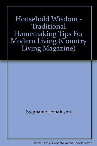 . 9781855858022  Household Wisdom   Traditional Homemaking Tips For
