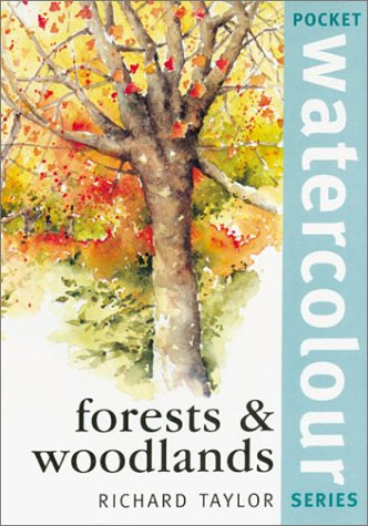 Forests and Woodlands: Taylor, Richard