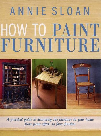 How to Paint Furniture (1855858819) by Annie Sloan