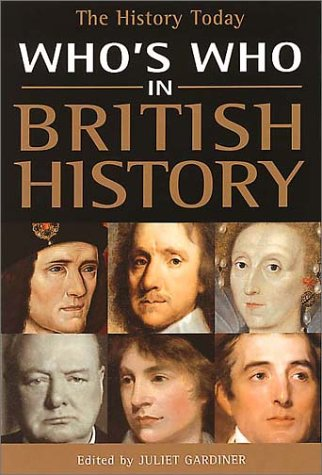 9781855858824: Who's Who in British History