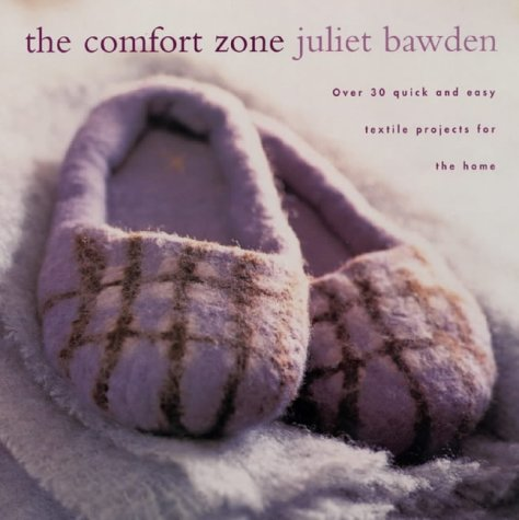 9781855858930: The Comfort Zone: Over 30 Quick and Easy Textile Projects for the Home