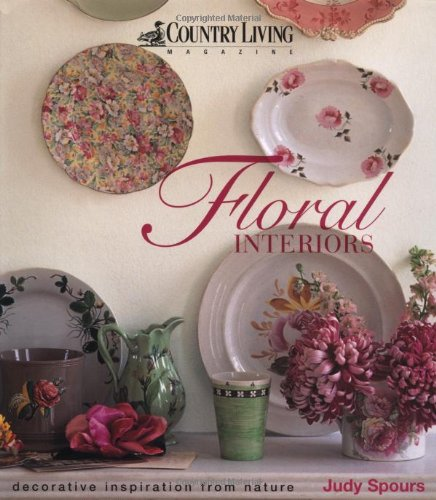 Floral Interiors : Decorative Inspiration from Nature