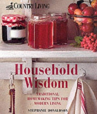 "Country Living"": Household Wisdom: Donaldson, Stephanie"