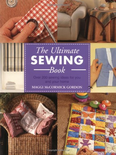 9781855859616: The Ultimate Sewing Book: Over 200 Sewing Ideas for You and Your Home