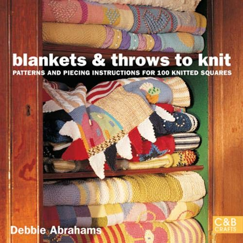 9781855859661: Blankets and Throws To Knit: Patterns and Piecing Instructions for 100 Knitted Squares