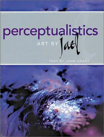Perceptualistics: John Grant; Illustrator-Jael