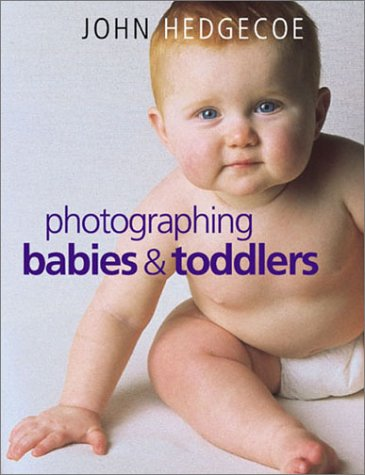 9781855859999: Photographing Babies & Toddlers