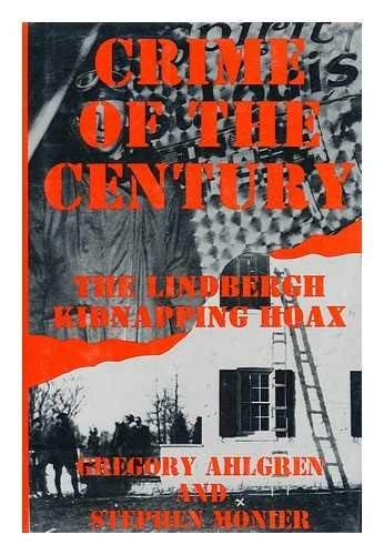 9781855860056: Crime of the Century: Lindbergh Kidnapping Hoax