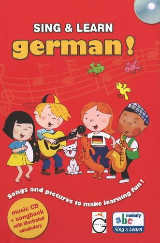 9781855861053: Sing and Learn German!: Songs and Pictures to Make Learning Fun! (English and German Edition)