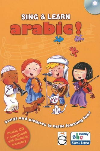 Sing and Learn Arabic!: Songs and Pictures