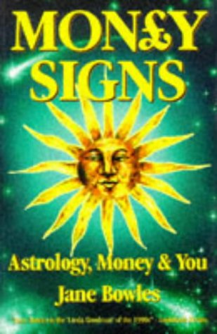 9781855883338: 'MONEY SIGNS: ASTROLOGY, MONEY AND YOU'