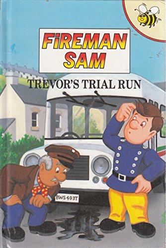 9781855910089: Trevor's Trial Run (Fireman Sam S.)