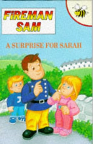 9781855910317: A Surprise for Sarah (Fireman Sam)