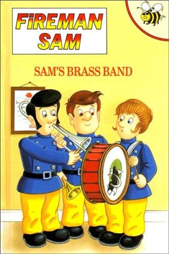 Sam's Brass Band (Fireman Sam): Hill-Trevor, Caroline