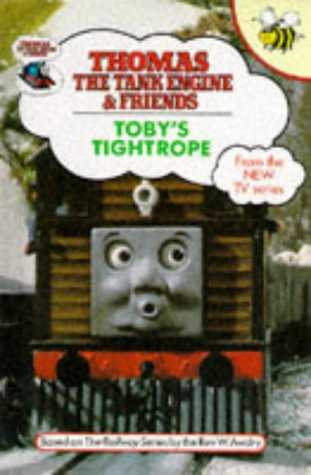 9781855912250: Toby's Tightrope (Thomas the Tank Engine & Friends)