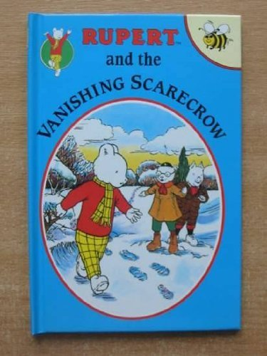 Rupert and the Vanishing Scarecrow (Rupert Buzz Books): Redfern, Norman