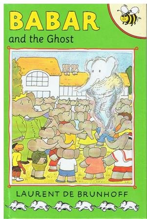 Babar and the Ghost: Brunhoff, Laurent de
